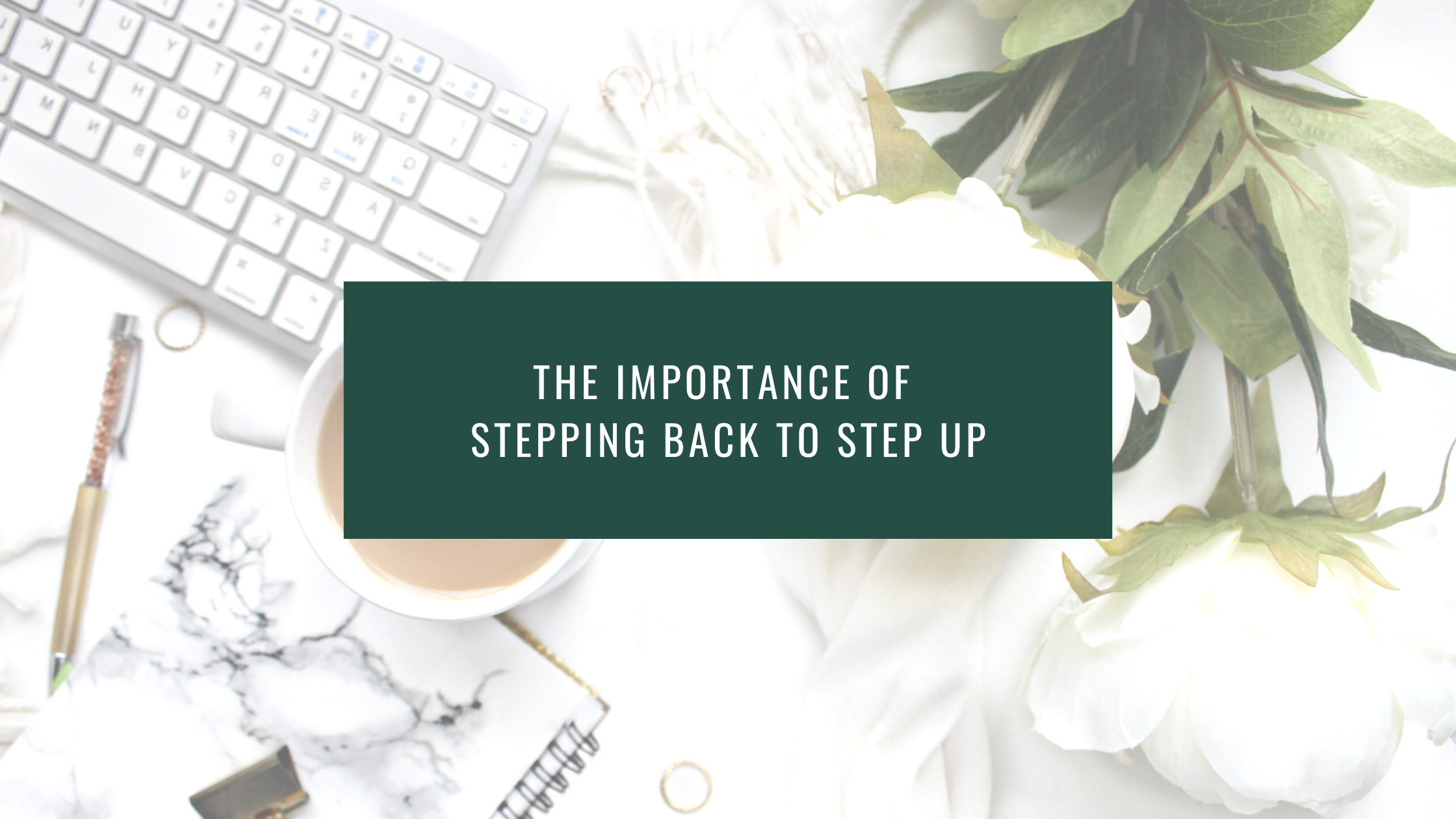 The importance of stepping back to step up